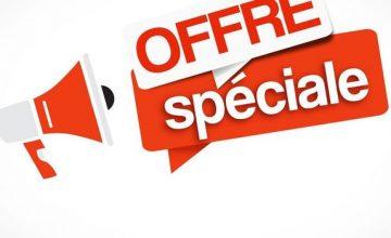 offre sp  ciale 360x220 - 📢📢 REMISE EXCEPTIONNELLE